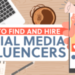 Social Media Influencers: How To Find The Right Ones For Your Business